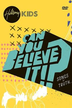 CAN YOU BELIEVE IT!? SONGS Of TRUTH (DVD)